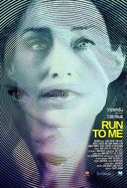 Run to Me (2016)