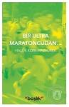 Bir Ultra Maratoncudan_